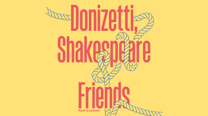 Donizetti Shakespeare & Friends